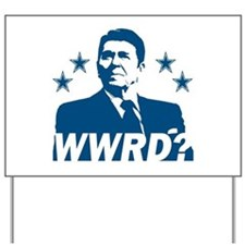 What Would Reagan Do? Yard Sign