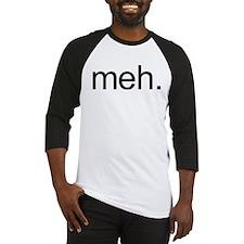 'meh.' Baseball Jersey