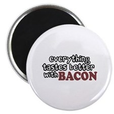 "Tastes Better with Bacon 2.25"" Magnet (100 pack)"