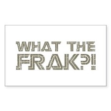 What the Frak?! Rectangle Sticker