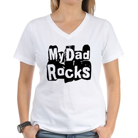 My Dad Rocks Women's V-Neck T-Shirt