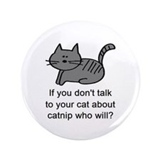 "Talk to your cat 3.5"" Button (100 pack)"