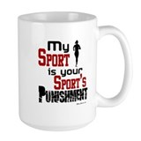 Your Sport's Punishment - Female Coffee Mug