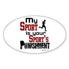 Your Sport's Punishment - Male Oval Decal