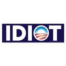 Obama Idiot Bumper Bumper Sticker