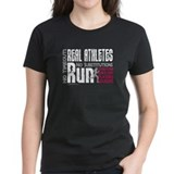 Real Athletes Run - Female Tee