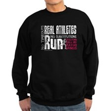 Real Athletes Run - Female Sweatshirt