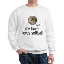 my boxer loves softball Sweatshirt