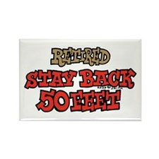Retired Stay Back 50 Feet Rectangle Magnet