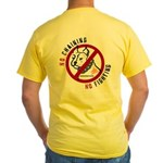 No Chains No Fights Yellow T-Shirt