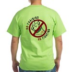 No Chains No Fights Green T-Shirt
