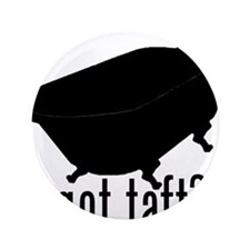 "Got Taft? 3.5"" Button (100 pack)"