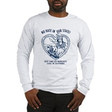 """No Hate in Our State!"" Long Sleeve T-Sh"