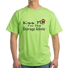 Kiss Me Storage Admin T-Shirt