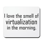 I Luv The Smell of Virtualiza Mousepad