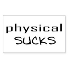Physical Sucks Rectangle Decal