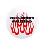 "Firefighters Girlfriend 3.5"" Button"