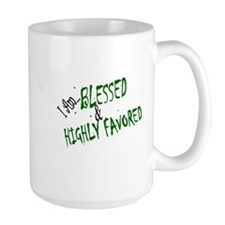 "Large ""Blessed & Highly Favored"" Mug"