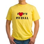 I LOVE MY PIT BULL  Yellow T-Shirt