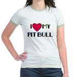 I LOVE MY PIT BULL  Jr. Ringer T-Shirt