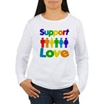 Support Love Women's Long Sleeve T-Shirt