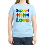 Support Love Women's Light T-Shirt