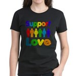 Support Love Women's Dark T-Shirt