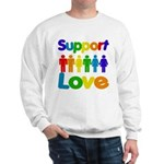 Support Love Sweatshirt