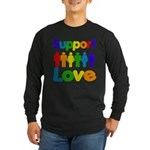 Support Love Long Sleeve Dark T-Shirt