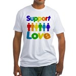 Support Love Fitted T-Shirt
