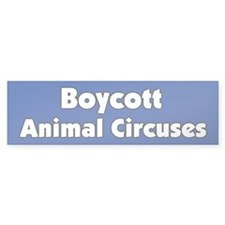 Boycott the Circus Bumper Bumper Sticker