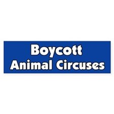 Boycott the Circus Bumper Bumper Sticker