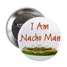 "I Am Nacho Man 2.25"" Button (100 pack)"
