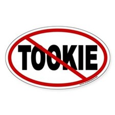 Don't Spare Tookie Euro Oval Decal