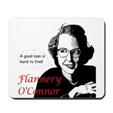 Flannery O'Connor Good Man Mousepad
