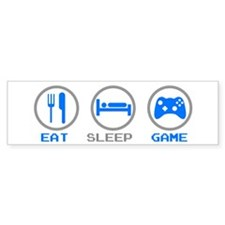 Eat Sleep Game Bumper Bumper Sticker