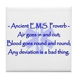 Ancient EMS Proverb Tile Coaster