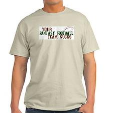 Fantasy Football Team Sucks T-Shirt