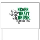 Fantasy Football Draft Drunk Yard Sign
