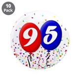 "95th Birthday 3.5"" Button (10 pack)"