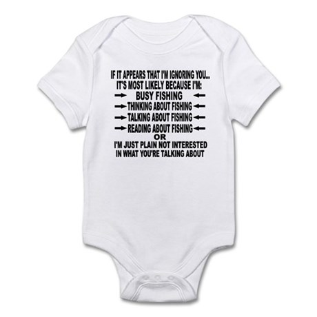 IF IT APPEARS THAT I'M IGNORING YOU.. Infant Bodys