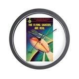 "Wall Clock-""The Flying Saucers Are Real"""