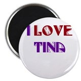 "I Love Tina 2.25"" Magnet (100 pack)"
