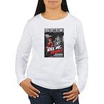 Kill Me Deadly Women's Long Sleeve T-Shirt
