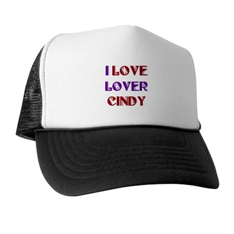 I Love Lover Cindy Trucker Hat