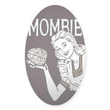 Mombie ~ Zombie Mother Bumper Stickers