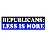 Republicans: Less is More bumper sticker