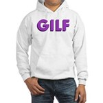 GILF Hooded Sweatshirt