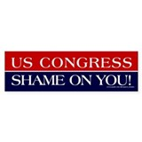 US Congress, Shame On You - Bumper Sticker