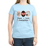 Peace Love Journalism Women's Light T-Shirt